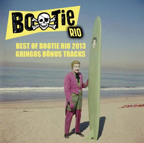 capa best of bootie rio 2013 gringos bonus tracks