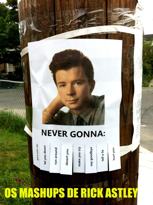 rick_astley_poster_on_pole copy