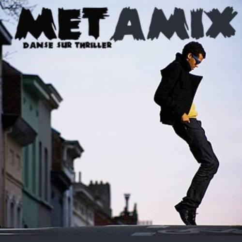 Metamix-DanseSurThriller